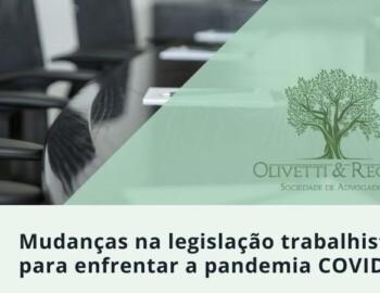 MUDANÇAS NA LEGISLACÃO TRABALHISTA – COVID-19