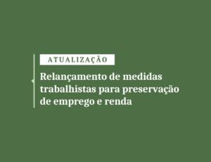 Relançamento medida provisória para preservação do emprego e renda